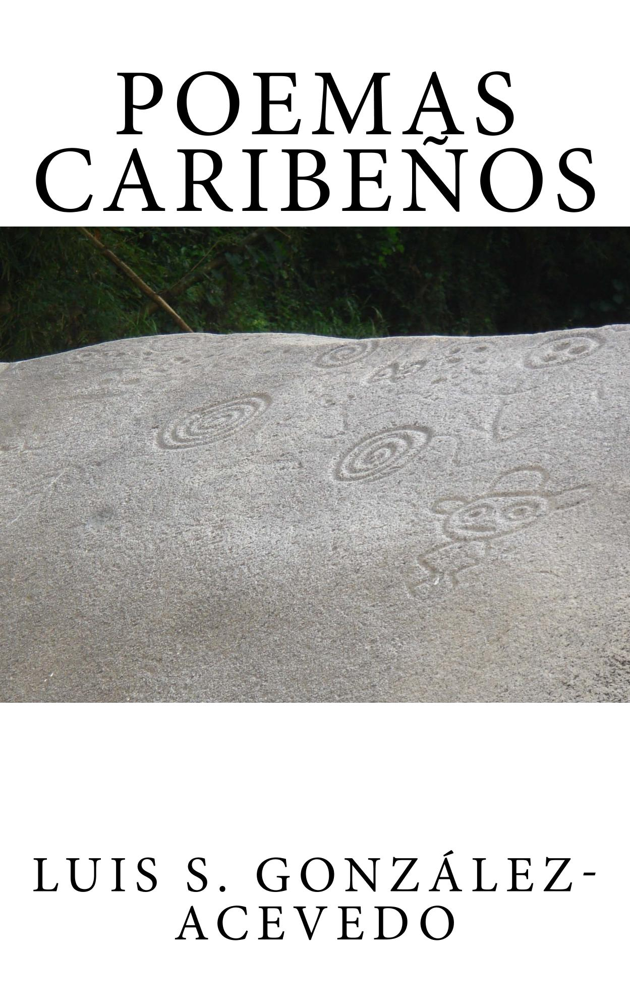 Poemas Caribeños (Poemario | Book of Poems)